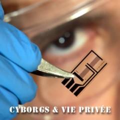 cyborg, vie privée, fichage