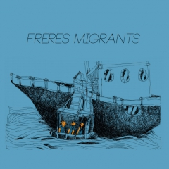 Freres migrants