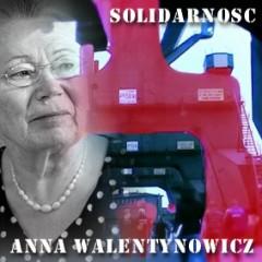 Gdansk, Anna Walentynowicz, Lech Walesa